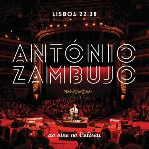 LISBOA 22:38, António Zambujo