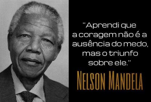 Coragem - Nelson Mandela