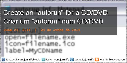 Blog Post: Criar um autorun para um CD/DVD [pt] Criar um