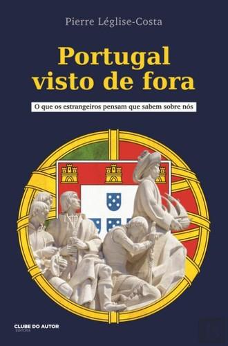 PORTUGAL VISTO DE FORA.jpg