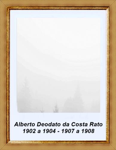 29 - Alberto Deodato Costa Rato 1902 a 1904 - 1907