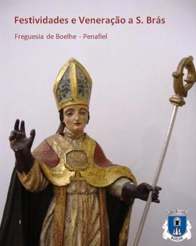 Visite Boelhe por ocasião das festividades e veneração ao milagroso S. Brás