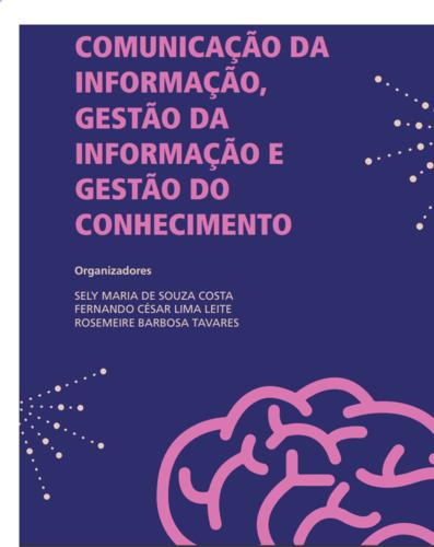 Comunicação de informação, gestão de informação e gestão do conhecimento | e-Book