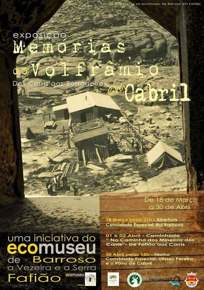 CABRIL - Exposição Memórias do Volfrâmio (18 m