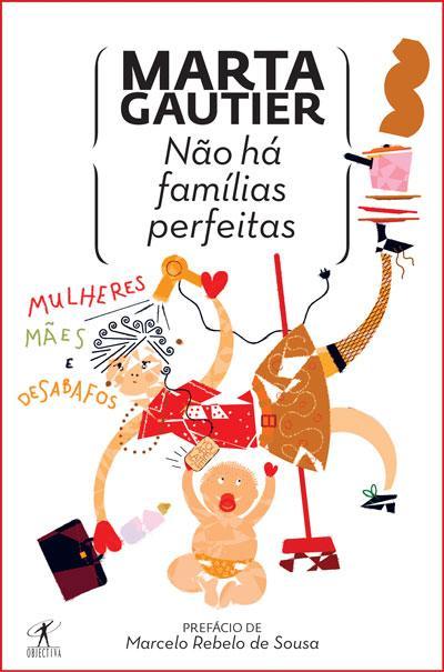 Não há famílias perfeitas by Marta Gautier