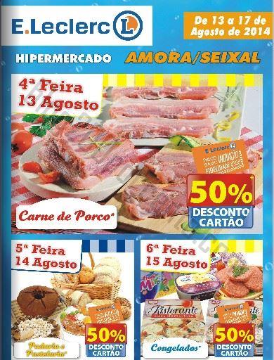 Novo Folheto E-LECLERC Amora - Seixal - de 13 a 17 agosto