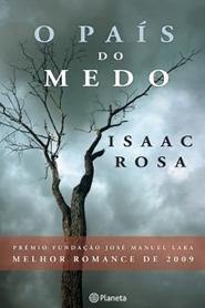 O País do Medo - Isaac Rosa